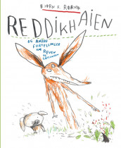The Radish Shark and other stories about Fox av Bjørn F. Rørvik (Innbundet)