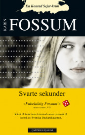 Black Seconds av Karin Fossum (Heftet)