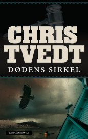 Circle of Death av Chris Tvedt (Innbundet)