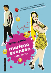 Marlena Evensen. Soon to be sixteen av Ingunn Aamodt (Innbundet)