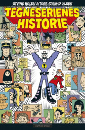 The History of Comics av Øyvind Holen (Innbundet)