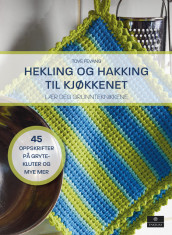Crochet and Tunisian Crochet for the Kitchen av Tove Fevang (Innbundet)