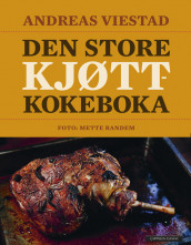 The Big Meat Cookbook av Andreas Viestad (Innbundet)