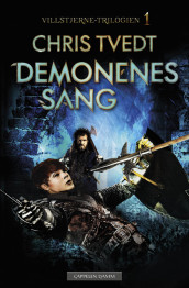 The Song Of The Demons av Chris Tvedt (Innbundet)