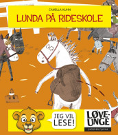 Lunda at Riding School av Camilla Kuhn (Innbundet)