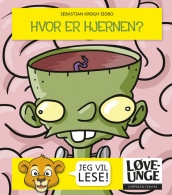 Where is the brain? av Sebastian Krogh Eidbo (Innbundet)