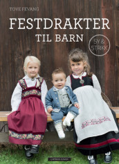 Party Clothes for Children av Tove Fevang (Innbundet)
