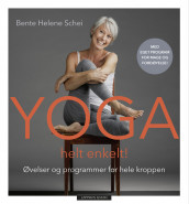 YOGA MADE SIMPLE av Bente Helene Schei (Innbundet)