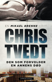 He Who Brings About Another's Death av Chris Tvedt (Innbundet)