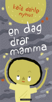 The Day Mom left av Kaia Linnea Dahle Nyhus (Innbundet)