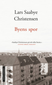 Echoes of the city av Lars Saabye Christensen (Innbundet)