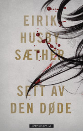 SEEN BY THE DEAD av Eirik Husby Sæther (Innbundet)