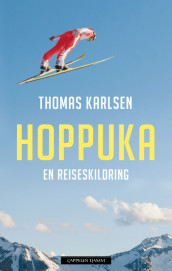The Four Hills Tournament av Thomas Karlsen (Innbundet)