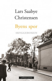 Echoes of the City - The Shadow Book av Lars Saabye Christensen (Innbundet)