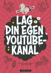 The YouTube book av Lasse Eriksen Bjørseth (Innbundet)