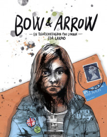 Bow and Arrow av Ida Larmo (Innbundet)