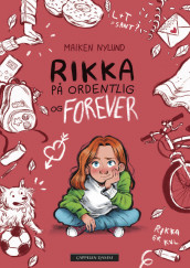 Rikka – for real and forever av Maiken Nylund (Innbundet)
