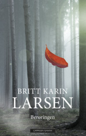 Lost Tales From the Woods av Britt Karin Larsen (Innbundet)