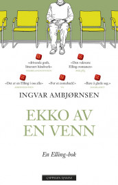 The Echoe of a Friend av Ingvar Ambjørnsen (Innbundet)